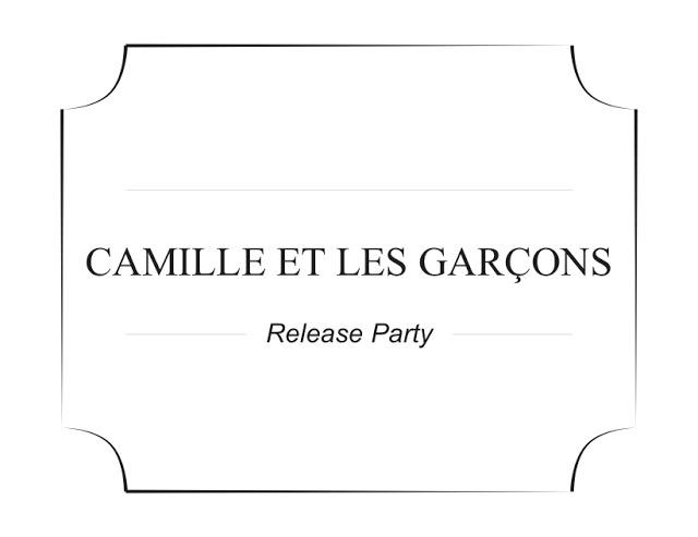Camille et les garçons Soirée de lancement 1
